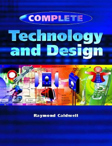 Complete Technology and Design By Raymond Caldwell