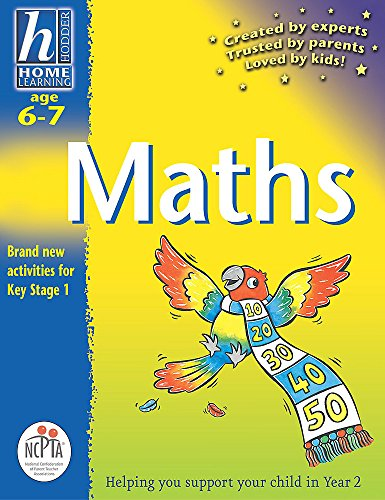 Hodder Home Learning: Age 6-7 Maths By Sue Atkinson