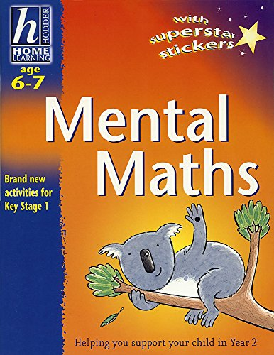 Hodder Home Learning: Age 6-7 Mental Maths By Sue Atkinson