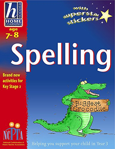 Hodder Home Learning: Age 7-8 Spelling By Rhona Whiteford