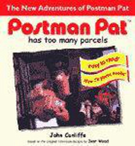 Postman Pat Has Too Many Parcels By John Cunliffe