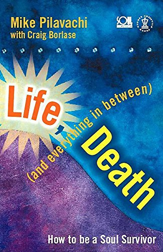 Life, Death (and Everything In Between) By Craig Borlase