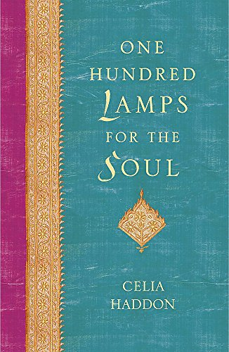 One Hundred Lamps for the Soul By Celia Haddon