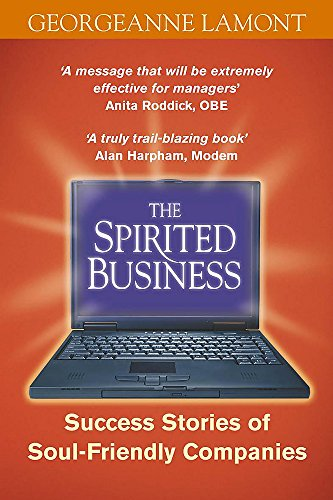 The Spirited Business By Georgeanne Lamont