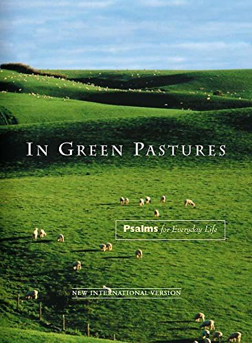 In Green Pastures By International Bible Society