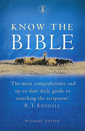 Know the Bible By Michael Eaton