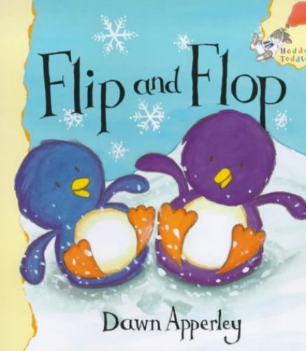 Flip and Flop By Dawn Apperley