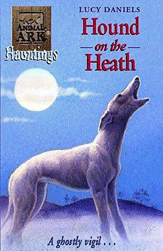 Animal Ark: Hound On The Heath By Lucy Daniels