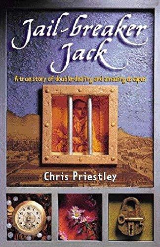 Jail-breaker Jack By Chris Priestley