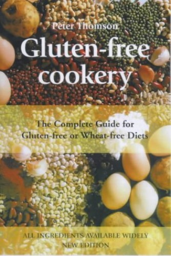 Gluten-free Cookery By Peter Thomson