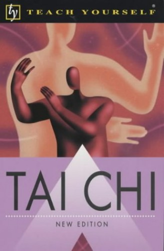 Teach Yourself Tai Chi 2nd Ecition By Robert Parry