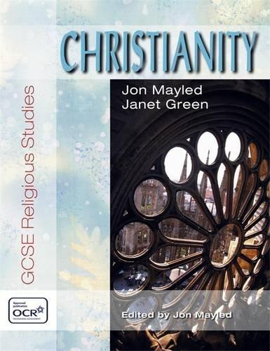Christianity: OCR GCSE Religious Studies (OCR GCSE Religious Studies Series) By Jon Mayled