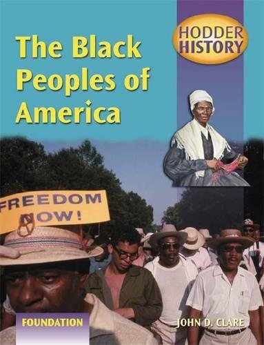 The Black Peoples of America: Foundation Edition by John D. Clare