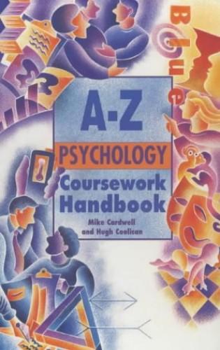A-Z Psychology Coursework Handbook By Mike Cardwell