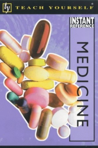 Teach Yourself Instant Reference: Medicine By Helicon
