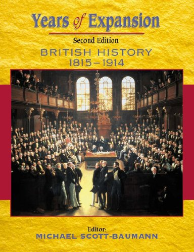 Years of Expansion: British History, 1815-1914 2ED By Michael Byrne