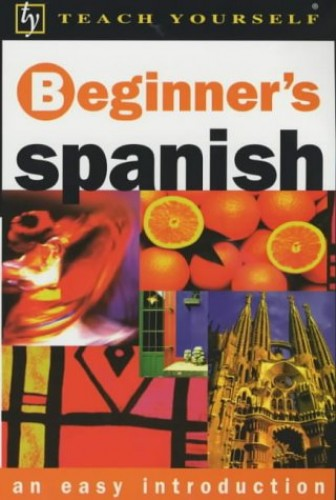Teach Yourself Beginner's Spanish New edn BOOK By Mark Stacey