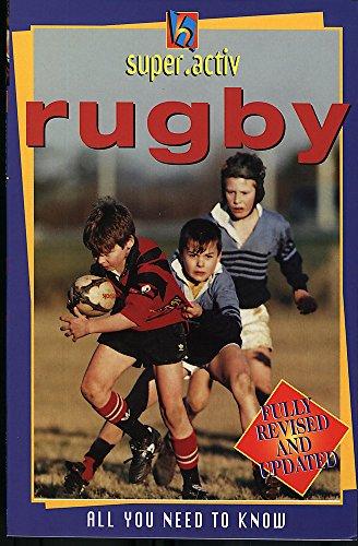Super.activ: super.activ Rugby By Clive Gifford