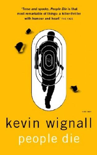 People Die By Kevin Wignall
