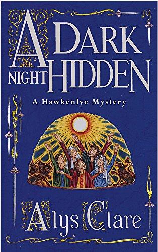 A Dark Night Hidden By Alys Clare