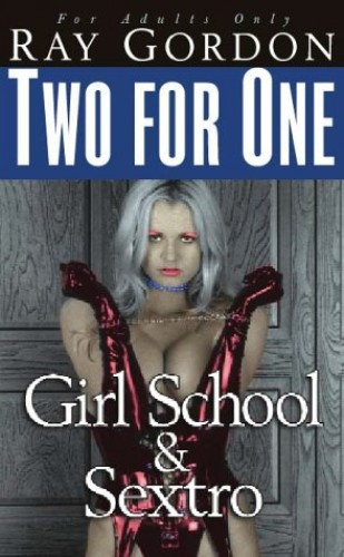 Girl School/Sextro Bind-Up By Ray Gordon