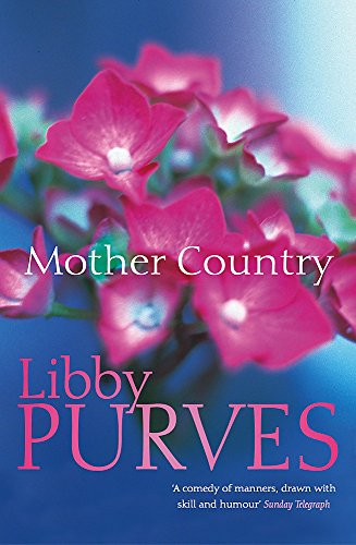 Mother Country By Libby Purves