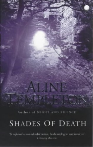 Shades of Death By Aline Templeton