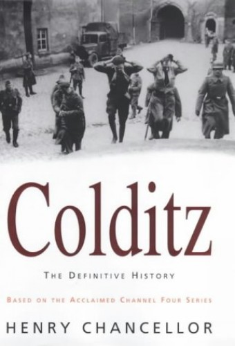 Colditz by Henry Chancellor