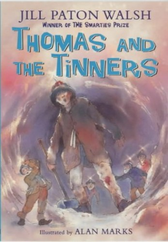 Thomas and the Tinners By Jill Paton Walsh