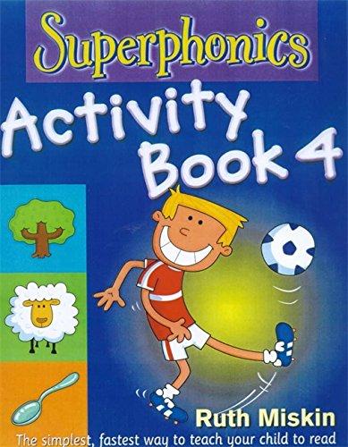 Superphonics: Superphonics Activity Book 4 By Ruth Miskin