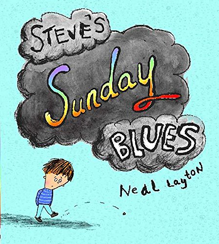 Steve's Sunday Blues By Neal Layton