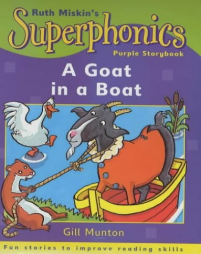 Superphonics: Purple Storybook: A Goat in a Boat By Gill Munton