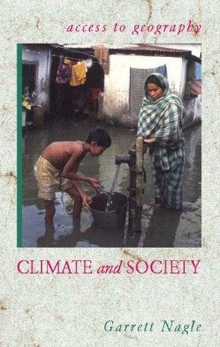 Climate and Society By Garrett Nagle