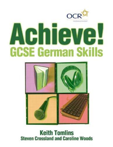 Achieve! GCSE German Skills By Keith Tomlins