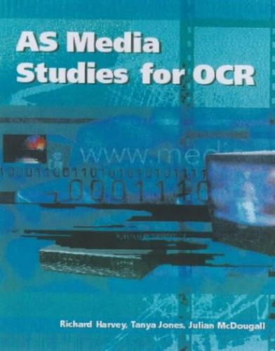 AS Media Studies for OCR By Richard Harvey