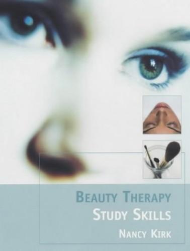 Beauty Therapy Study Skills By Nancy Kirk