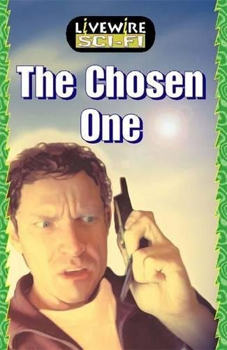 Livewire Sci-Fi The Chosen One By Peter Leigh