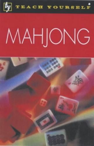 Teach Yourself Mahjong (Tyg) By David Pritchard