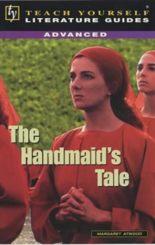 The Handmaid's Tale (TY Advanced Lit Guides) By Pat Levy