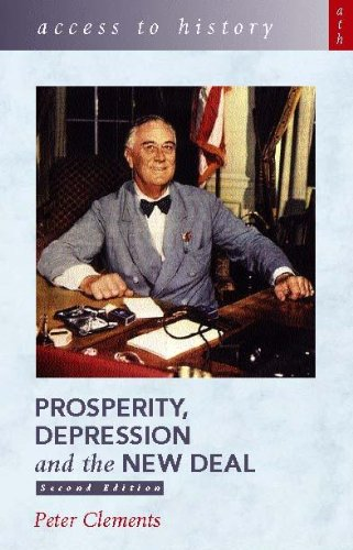 Prosperity, Depression and the New Deal By Peter Clements