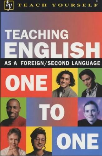 Teach Yourself Teaching English One to One By John Shepheard