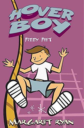 Hover Boy: Fizzy Feet By Margaret Ryan