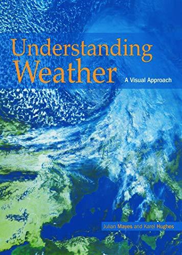 Understanding Weather By Karel Hughes