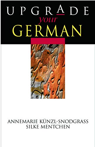 Upgrade your German By Silke Mentchen