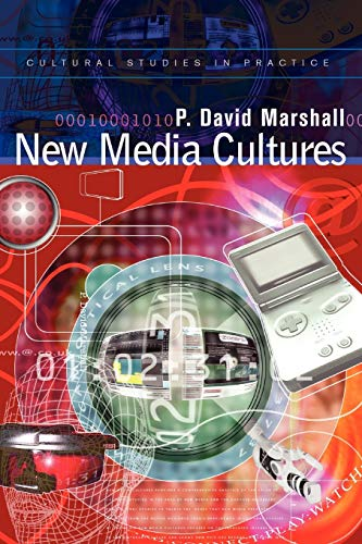 New Media Cultures By P. David Marshall