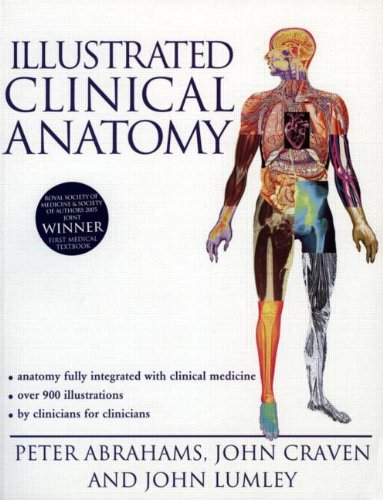 Illustrated Clinical Anatomy By John Craven (MD FRCS Formerly Consultant Surgeon, York District Hospital and Past Chairman of the Primary Examiners of the Royal College of Surgeons of England, UK)