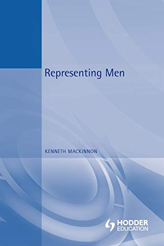 Representing Men By Kenneth MacKinnon