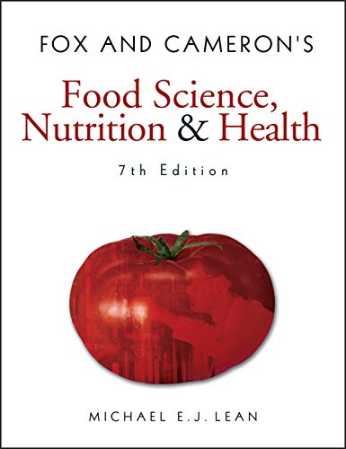 Fox and Cameron's Food Science, Nutrition & Health (Hodder Arnold Publication) By Michael E. J. Lean