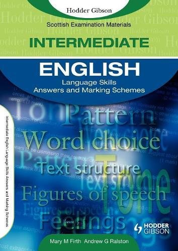 English Language Skills for Intermediate Level Answers and Marking Schemes By Mary M. Firth