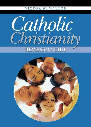 Catholic Christianity By Victor W. Watton